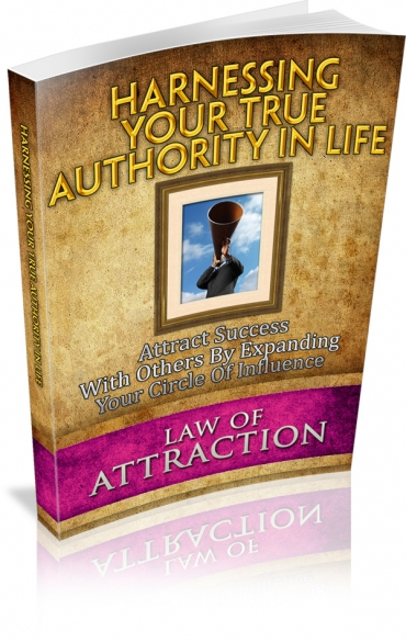 Harnessing Your True Authority In Life