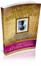 Harnessing Your True Authority In Life Private Label Rights