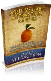 Positive Habit Attraction Models Private Label Rights