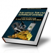 The Midas Touch Autopilot System Private Label Rights