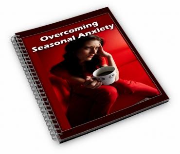 Overcoming Seasonal Anxiety