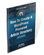 How To Create A WordPress Powered Article Directory Private Label Rights