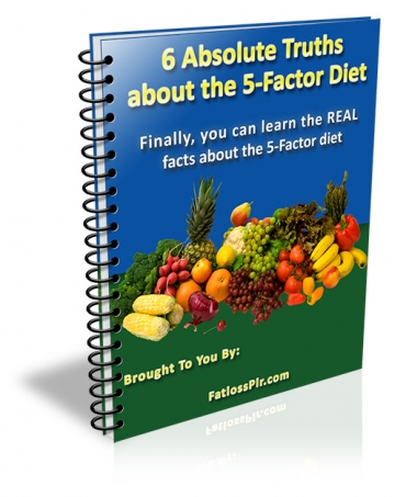 6 Absolute Truths About The 5-Factor Diet