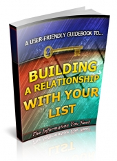 Building a Relationship With Your List Private Label Rights