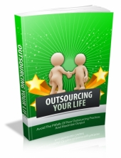 Outsourcing Your Life Private Label Rights