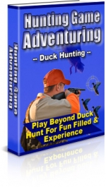 Hunting Game Adventuring : Duck Hunting Private Label Rights