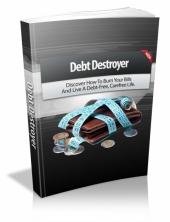 Debt Destroyer Private Label Rights