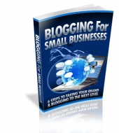 Blogging For Small Businesses Private Label Rights