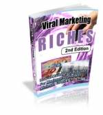 Viral Marketing Riches : 2nd Edition Private Label Rights