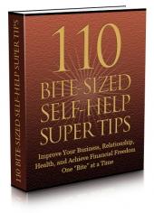 110 Bite-Sized Self-Help Super Tips Private Label Rights