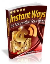 Instant Ways To Monetize Your Blog Private Label Rights