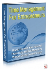 Time Management For Entrepreneurs Private Label Rights