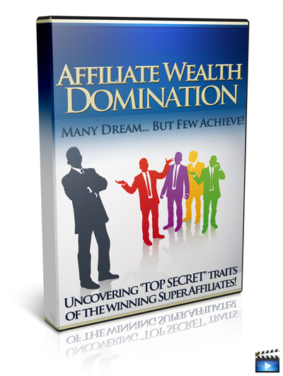 Affiliate Wealth Domination
