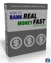 How To Bank Real Money Fast With PLR Private Label Rights