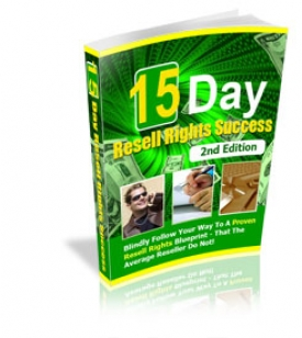 15 Day Resell Rights Success : 2nd Edition