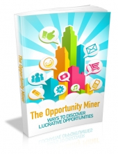 The Opportunity Miner Private Label Rights
