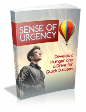 Sense Of Urgency Private Label Rights