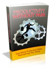 Productivity Without Pain Private Label Rights
