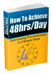 How To Achieve 48hrs/Day Private Label Rights