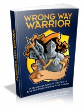 Wrong Way Warrior Private Label Rights