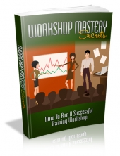 Workshop Mastery Secrets Private Label Rights