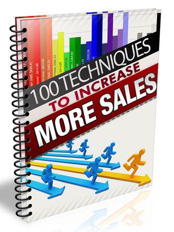 100 Techniques to Increase More Sales