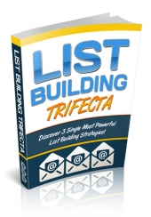 List Building Trifecta Private Label Rights
