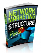 Network Marketing Structure Part 2 Private Label Rights