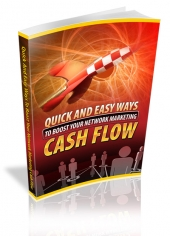Quick And Easy Ways To Boost Your Network Marketing Cash Flow Private Label Rights