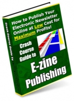 Crash Course Guide to E-zine Publishing Private Label Rights
