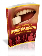 Creating Unstoppable Word Of Mouth In Network Marketing Private Label Rights