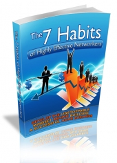 The 7 Habits Of Highly Effective Networkers Private Label Rights