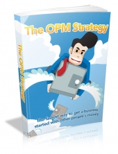 The OPM Strategy Private Label Rights