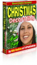 Christmas Decorating Made Easy Private Label Rights
