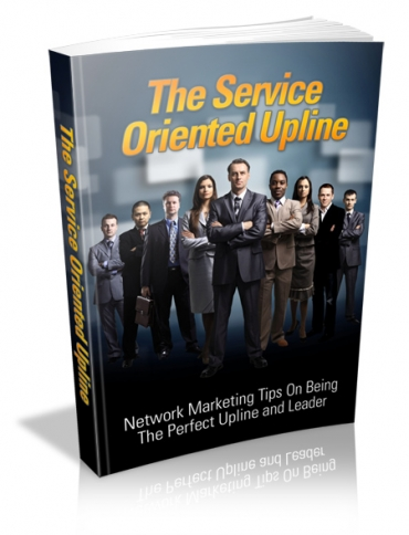 The Service Oriented Upline