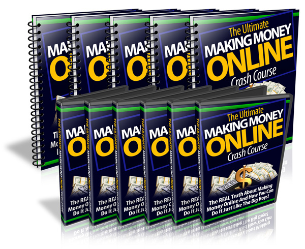 The Ultimate Making Money Online Crash Course