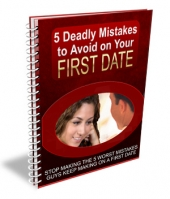 5 Deadly Mistakes to Avoid on Your First Date Private Label Rights