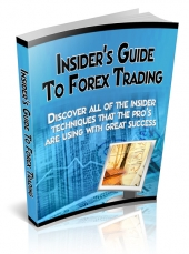 Insider's Guide To Forex Trading Private Label Rights