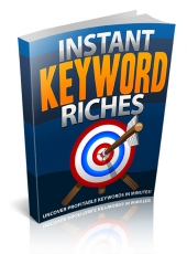 Instant Keyword Riches Private Label Rights