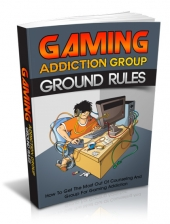 Gaming Addiction Group Ground Rules Private Label Rights