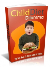 Child Diet Dilemma Private Label Rights