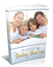 Avoiding The Baby Battles Private Label Rights