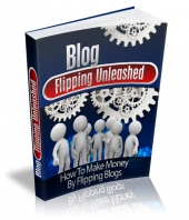 Blog Flipping Unleashed Private Label Rights