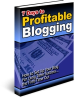 7 Days to Profitable Blogging Private Label Rights