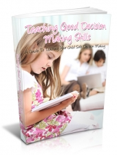 Teaching Good Decision Making Skills Private Label Rights