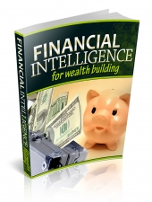 Financial Intelligence For Wealth Building Private Label Rights