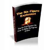 The Six Figure Explosion! Private Label Rights