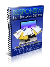 Responsive List Building Secrets Private Label Rights