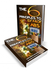 The 6 Principles To Six Pack Abs Private Label Rights