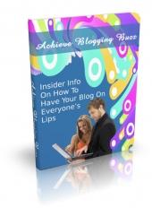 Achieve Blogging Buzz Private Label Rights